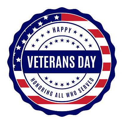Veterans Day label. Honoring all who served. Vector