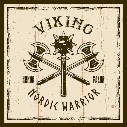 Vikings weapons vector brown emblem, label, badge or t shirt print with two morgenstern weapons and axe on background with.ggrunge textures
