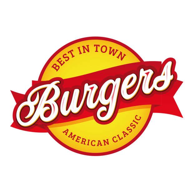 illustrazioni stock, clip art, cartoni animati e icone di tendenza di vintage burgers firma timbro lettering - hamburger