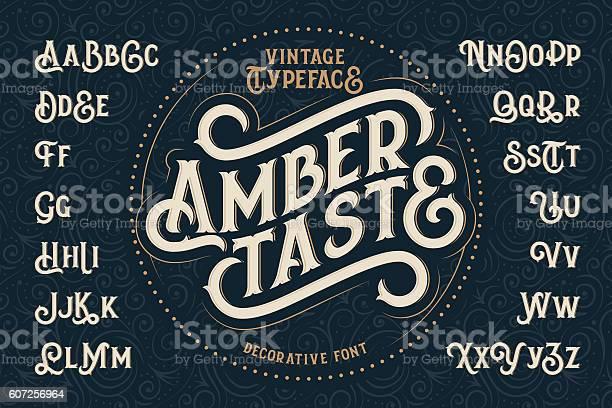 Vintage decorative font named amber taste vector id607256964?b=1&k=6&m=607256964&s=612x612&h=hyeyom wsc5fnuv5nxnwurqfzskgztz3vpnb20tacvy=