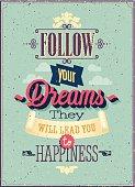 "Vintage ""Follow your Dreams"" Poster. Vector illustration."
