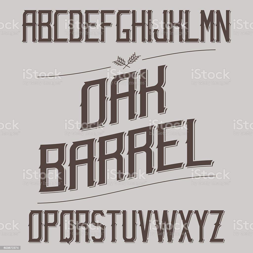 Vintage Font With Sharp Elements. Alcohol Drink Label Design. Se vector art illustration