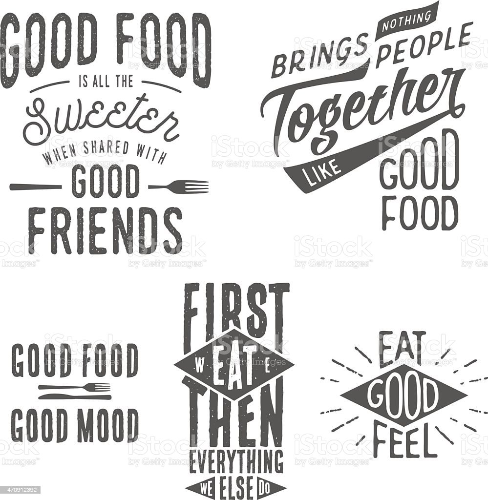 Vintage food related typographic quotes Vintage food related typographic quotes. 2015 stock vector