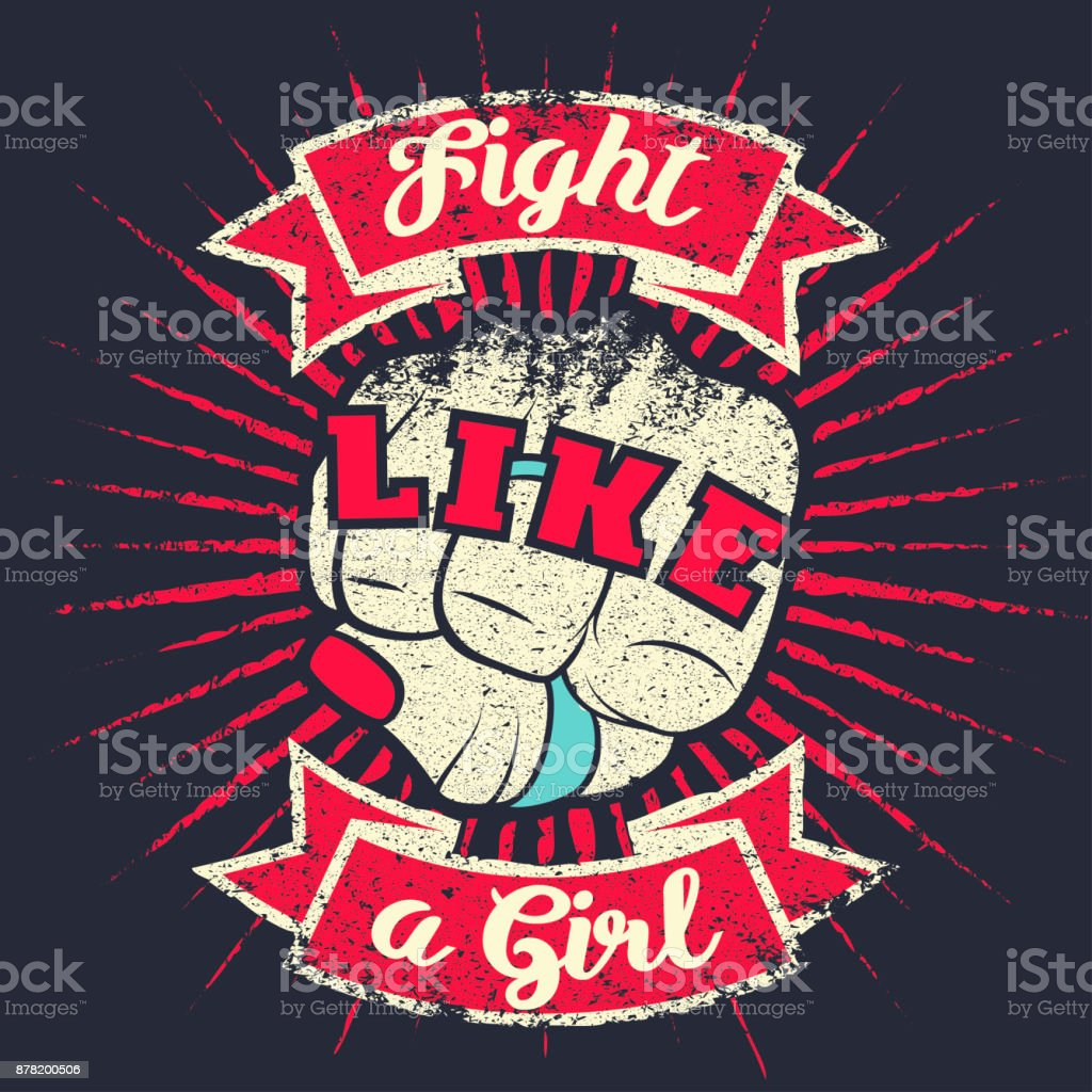 Vintage Lettering Quote Fight Like A Girl With Girl Hand Fist Stock