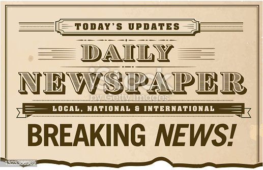 istock Vintage or old fashioned worn Newspaper Breaking news front page torn masthead 1323366969