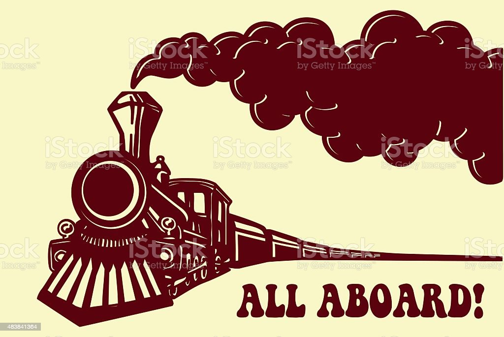 Vintage steam train locomotive with smoke vector. All Aboard! vector art illustration