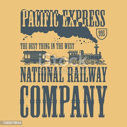 Vintage steam train poster with text Pacific Espress, National Railway Company, vector illustration