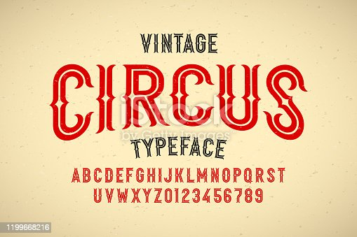Vintage style Circus typeface, alphabet letters and numbers vector illustration