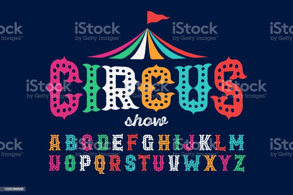 Vintage style roughen circus font vector art illustration