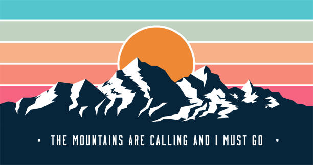 Vintage styled mountains banner design with Mountains are calling and I must go caption. Mountains sunset silhouette. Vector illustration. Vintage styled mountains banner design with Mountains are calling and I must go caption. Mountains sunset silhouette. Vector eps 10 illustration. adventure silhouettes stock illustrations