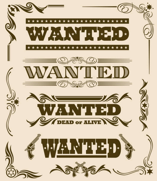 Vintage wanted dead or alive western poster vector frame ornament elements Vintage wanted dead or alive western poster vector frame ornament elements. Set of wanted text, illustration of wanted dead or alive poster wild west stock illustrations