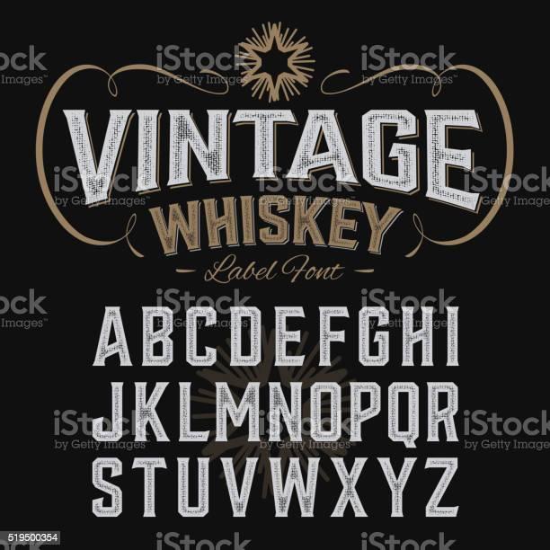 Vintage whiskey label font with sample design vector id519500354?b=1&k=6&m=519500354&s=612x612&h=4obxmorundqi13ovfwh l2zdhxujotf3ols4dsgrfii=