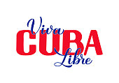 istock Viva Cuba Libre – Long live free Cuba in Spanish. Calligraphy hand lettering for Cuban Revolution Day celebrate on January 1. Vector template for typography poster, banner, greeting card, flyer, etc 1290774284