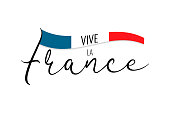 Vive la France. French text translate Viva France. Concept design poster, banner, flyer, greeting card. Hand drawn text with french nation flag on white background. Vector illustration