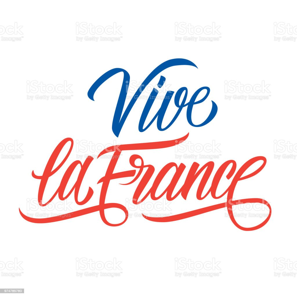 Vive la France hand lettering. Creative typography for greeting cards, holiday greetings and invitations with French National Day, July 14, Bastille Day. vector art illustration