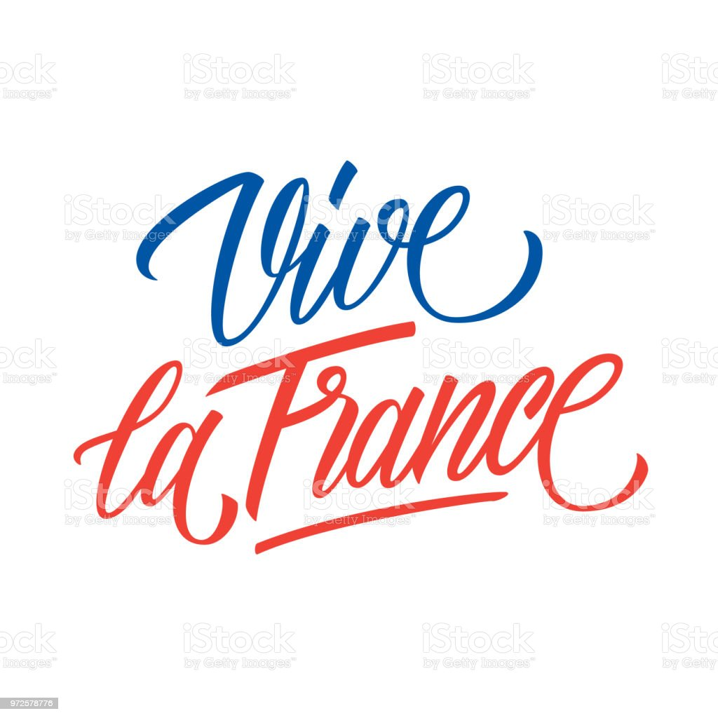 Vive la France handwritten inscription. Creative typography for greeting cards, holiday greetings and invitations with French National Day, July 14, Bastille Day. vector art illustration