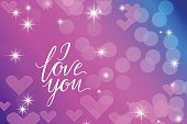 Vivid bokeh with hearts in soft color. I love you text handmade calligraphy and lettering. Background with highlights. vector