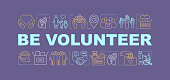 Volunteer training program word concepts banner. Charity, donation. Charitable nonprofit organization. Presentation, website. Isolated lettering idea with linear icons. Vector outline illustration