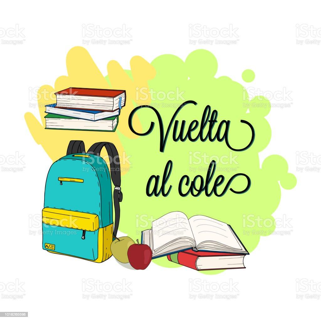 Ilustración de Vuelta Al Cole Vuelta Al Cole En Español Cartel De ...