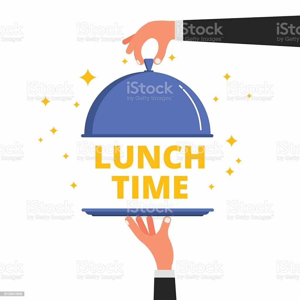 Waiter hands opening cloche lid cover revealing Lunch Time text