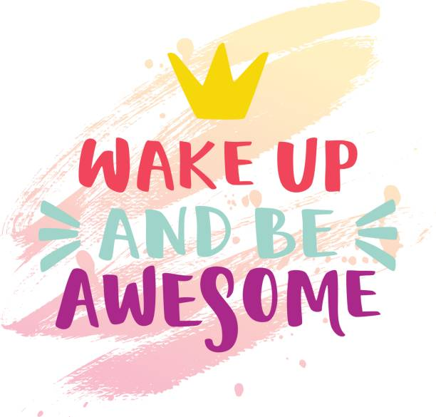 Wake up and be awesome lettering. vector art illustration