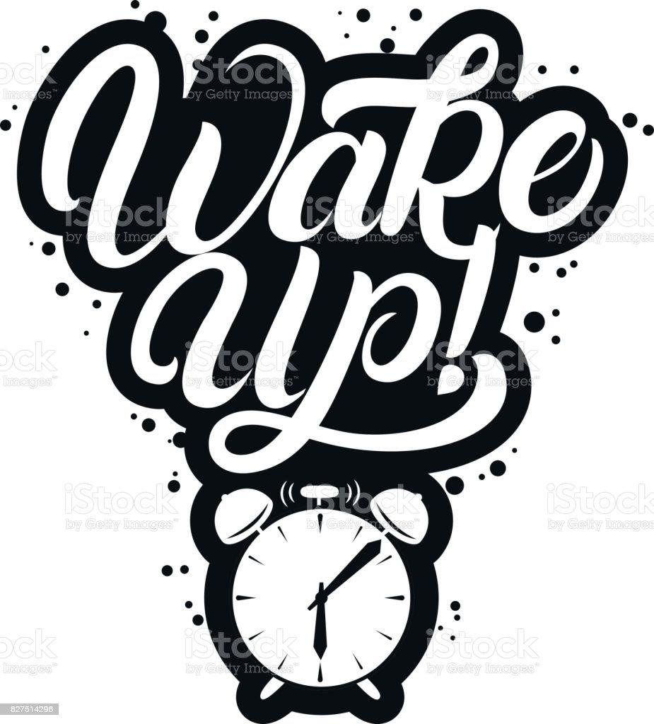 Handgeschriebene Schrift Zitat mit Wecker aufwachen. – Vektorgrafik