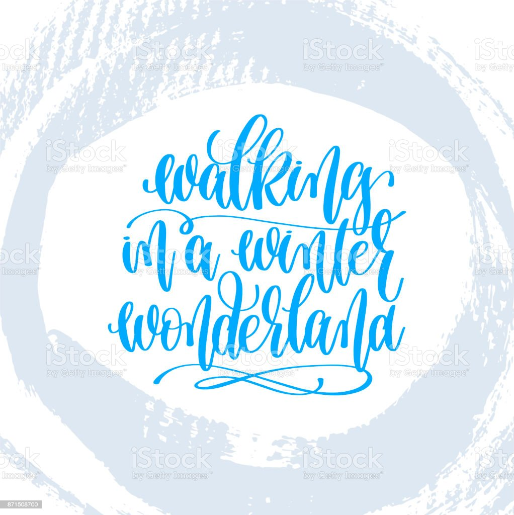 Walking In A Winter Wonderland Hand Lettering Holiday Poster Royalty Free Walking In A Winter