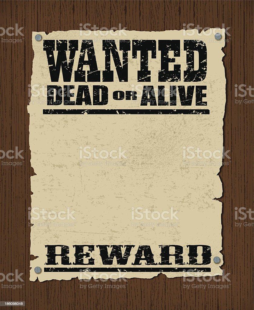 Wanted Poster - Dead or Alive, Reward Background vector art illustration