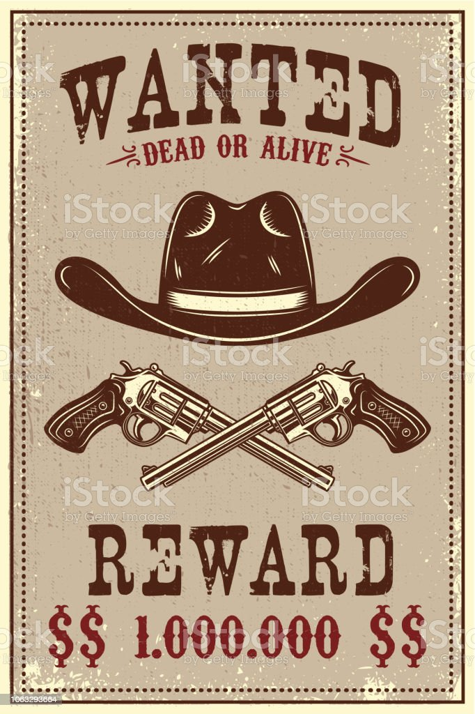 wanted poster template cowboy hat and revolvers on grunge background