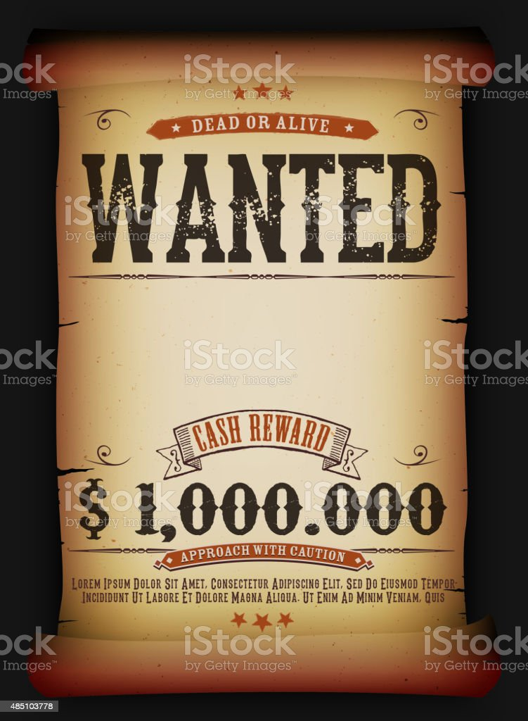 Wanted Vintage Poster On Old Parchment vector art illustration