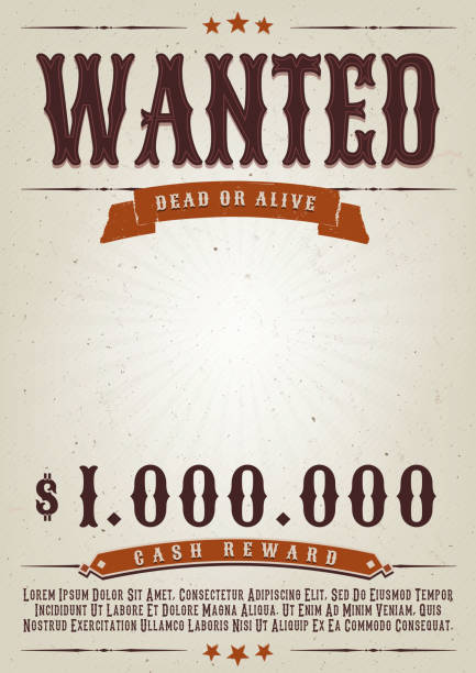 Wanted Western Movie Poster Illustration of a vintage old elegant wanted placard poster template, with dead or alive mention, one million cash reward and grunge texture millionnaire stock illustrations