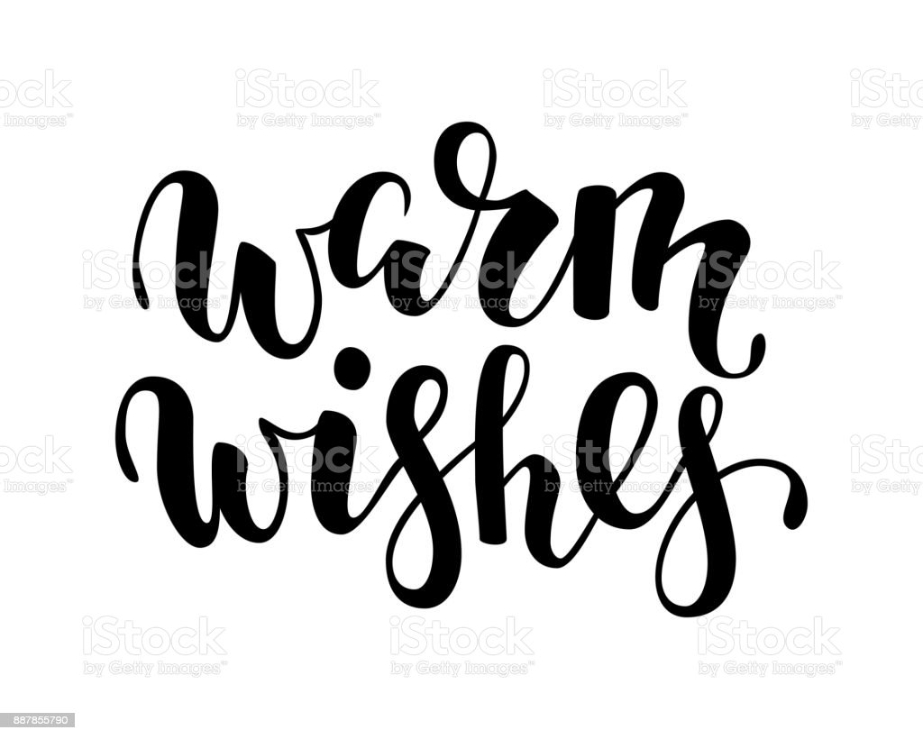 Warm wishes hand drawn creative calligraphy brush pen lettering
