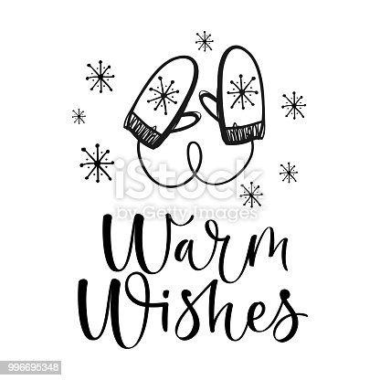 Warm wishes text. Christmas greeting card with brush calligraphy and hand drawn mittens.