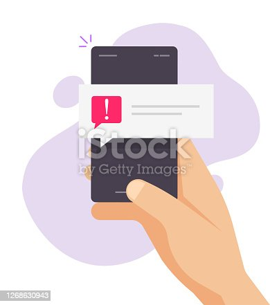 istock Warning caution notice notification secure push message important reminder vector on mobile phone person hand flat, red note speech bubble with exclamation ransomware risk attack alarm error 1268630943