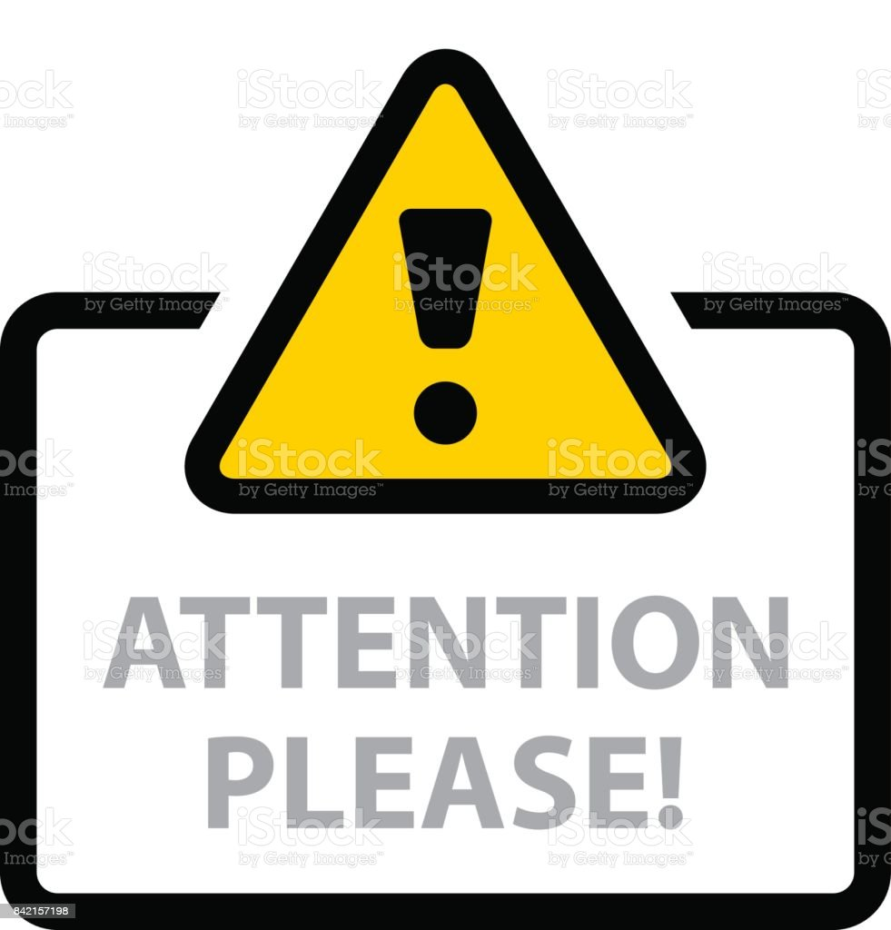 warning sign attention please vector vector art illustration