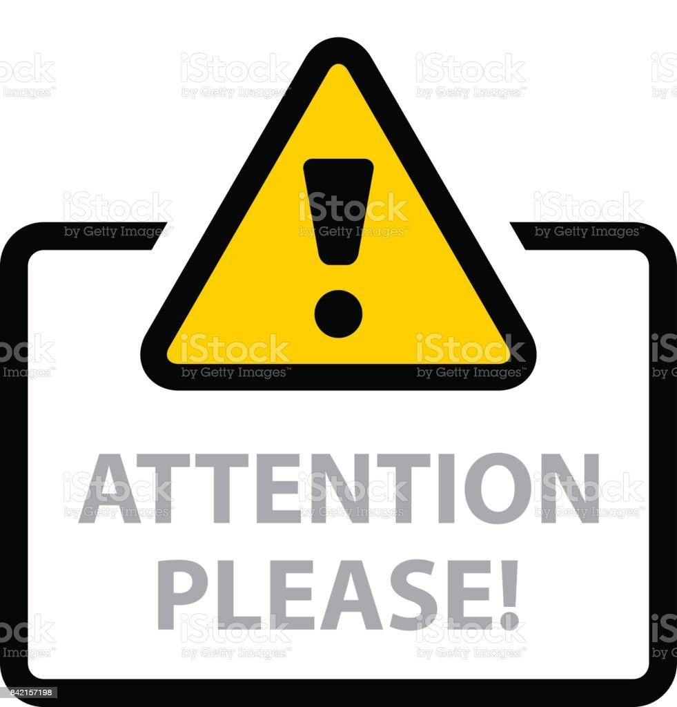 warning sign attention please vector vector art illustration