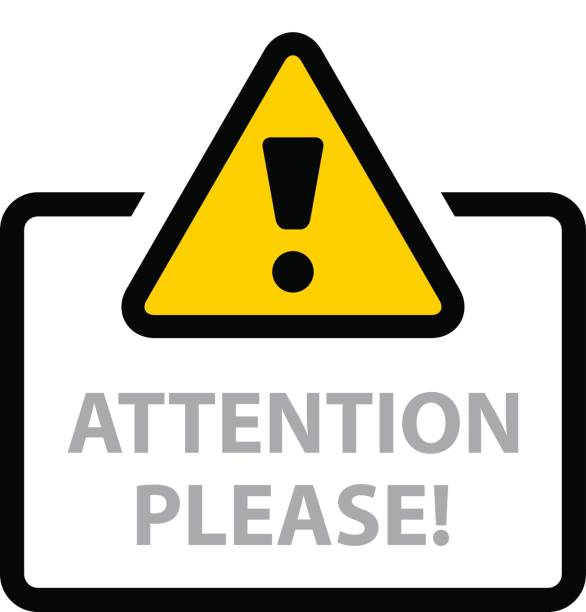 warning sign attention please vector - attention stock illustrations, clip art, cartoons, & icons