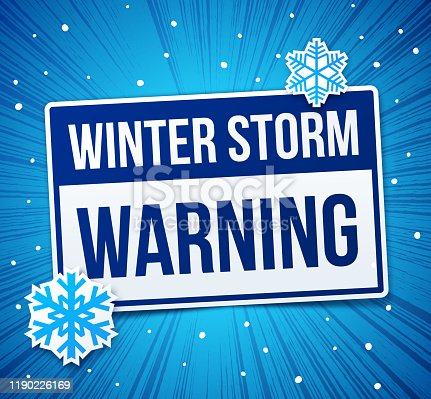 Winter Storm Warning Danger Sign alert message.