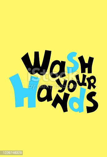 Wash Your Hands cartoon vector inscription for typographic poster. Bright quirky lettering composition. Yellow blue handdrawn lettering. Personal hygiene rule phrase. Bathroom sticker or print