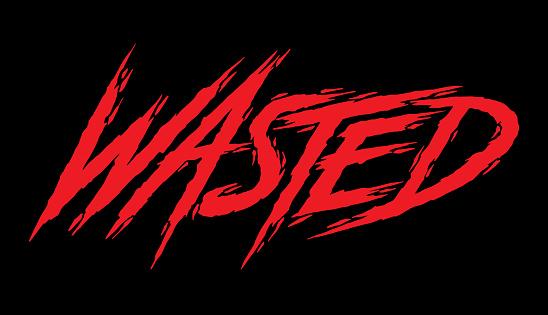 Wasted. Hand lettering art. Rough brush style letters on isolated background. Red and black. Vector text illustration t shirt design, print, poster, icon, web, graphic designs.