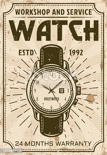 Watch repair and service advertising poster in vintage style vector illustration. Layered, separate grunge textures and text