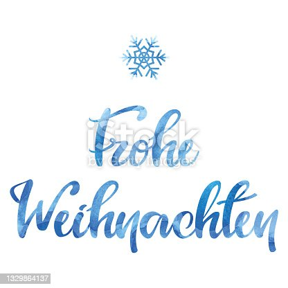 """istock Watercolor """"Frohe Weihnachten"""" inscription with a snowflake 1329864137"""