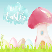 Watercolor Happy Easter Greeting Card with Easter Eggs and Mushroom House. Spring Easter Background.