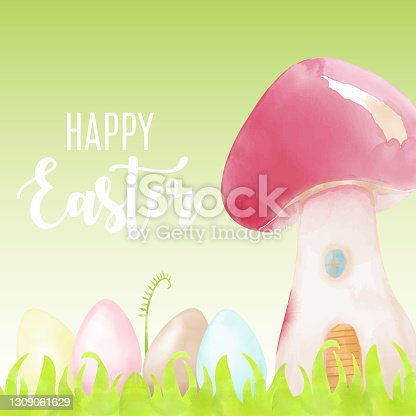 istock Watercolor Happy Easter Greeting Card with Easter Eggs and Mushroom House. Spring Easter Background. Watercolor Easter Eggs with Pastel Colors. Easter Card Design Elements. 1309061629