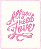 Watercolor 'All you need is love' brush lettering for print, card, invitation