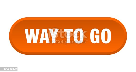 istock way to go button. rounded sign on white background 1300535809