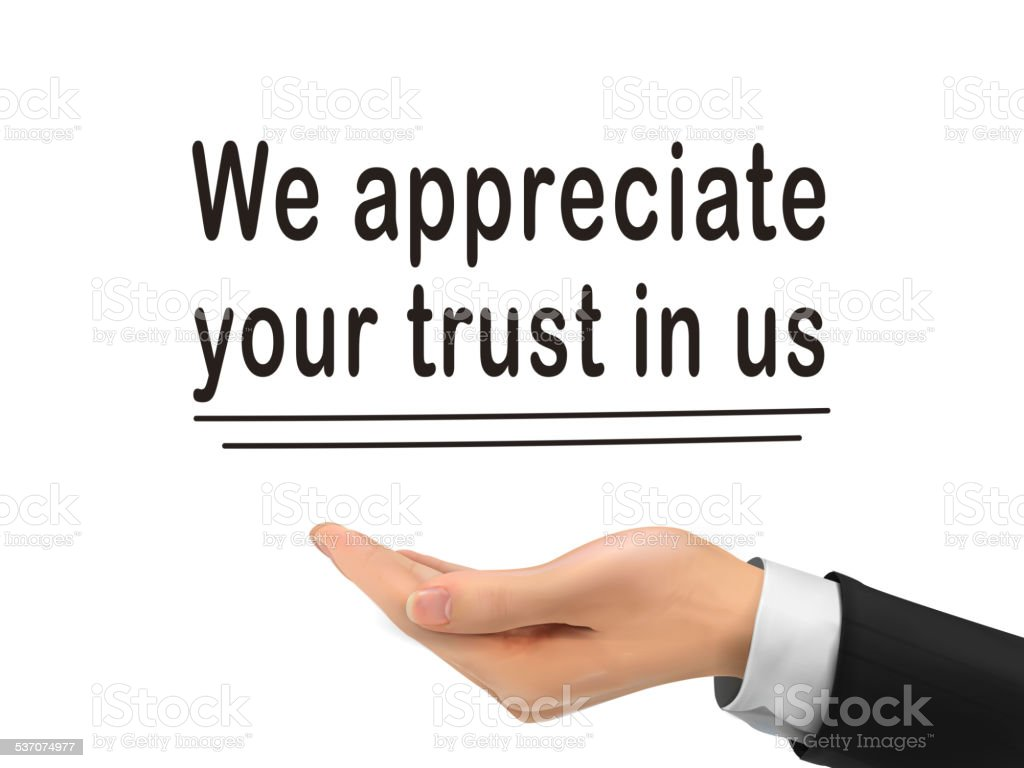 we appreciate your trust in us holding by hand vector art illustration