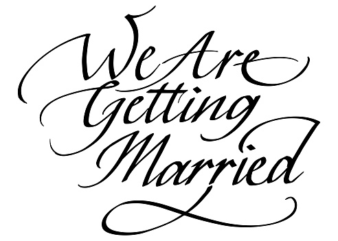 We Are Getting Married Calligraphic Inscription. Calligraphic Lettering Design Template. Creative Typography for Greeting Card, Gift Poster, Banner etc.