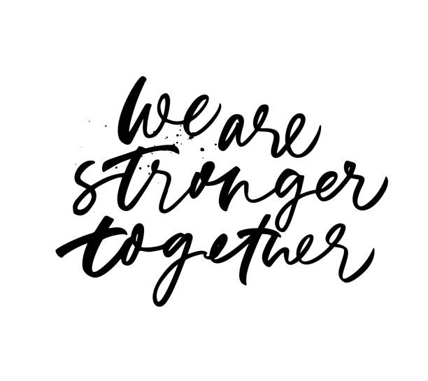 we are stronger together phrase. vector hand drawn brush style modern calligraphy. - więź stock illustrations