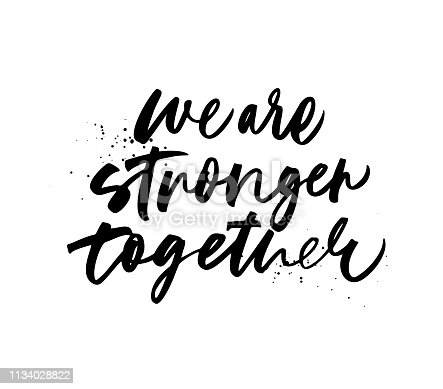 We are stronger together phrase. Dot texture. Hand drawn brush style modern calligraphy. Vector illustration of handwritten lettering.